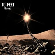 10-FEET テンフィート / thread 【CD】