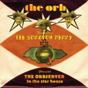 Artist Name: O - Orb / Lee Scratch Perry / Orbserver In The Star House 【CD】