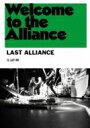 LAST ALLIANCE ラストアライアンス / Welcome to the Alliance 【DVD】
