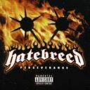 艺人名: H - Hatebreed ヘイトブレッド / Perserverance 輸入盤 【CD】