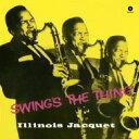Illinois Jacquet イリノイジャケー / Swing's The Thing (180グラム重量盤) 【LP】