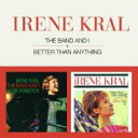 藝人名: I - Irene Kral アイリーンクラール / Band And I / Better Than Anything 輸入盤 【CD】