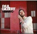 Artist Name: P - Paul Gilbert ポールギルバート / Vibrato 【CD】