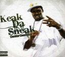 艺人名: K - 【送料無料】 Keak Da Sneak キークダスニーク / Cheedacheezisay 輸入盤 【CD】