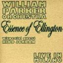 Artist Name: W - 【送料無料】 William Parker / Essence Of Ellington / Live In Milano 輸入盤 【CD】