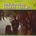 Artist Name: B - Booker T&The Mg's ブッカーティーアンドエムジーズ / Doin' Our Thing 【CD】
