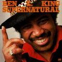 Ben E King ベンEキング / Supernatural 【CD】