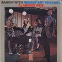 Artist Name: C - Clarence Reid クラレンスリード / Dancin With Nobody But You Babe 【CD】