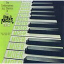 Paul Moer / Contemporary Jazz Classics Of The Paul Moer Trio (180gram) 【LP】