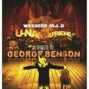 藝人名: U - U-nam & Friends / Weekend In L.a - A Tribute To George Benson (+1) 【CD】