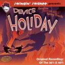精選輯 - Swingin' Swanee Presents Devil's Holiday 輸入盤 【CD】