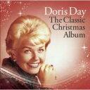藝人名: D - Doris Day ドリスデイ / Doris Day - The Classic Christmas Album 輸入盤 【CD】