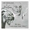 藝人名: L - Lou Ragland / Understand Each Other 【CD】
