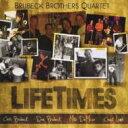 【送料無料】 Brubeck Brothers Quartet / Lifetimes 輸入盤 【CD】