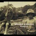 Mondo Grosso モンドグロッソ / Family 【CD】