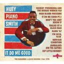 Artist Name: H - Huey Smith (Huey Piano Smith) / It Do Me Good - The Banashak / Sansu Sessions 輸入盤 【CD】