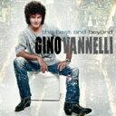 Artist Name: G - Gino Vannelli ジノバネリ / Best And Beyond 【CD】