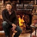 Artist Name: B - Blake Shelton ブレイクシェルトン / Cheers, It's Christmas 輸入盤 【CD】