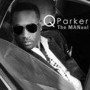 藝人名: Q - Q Parker / Manual 輸入盤 【CD】