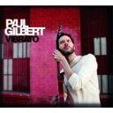 Paul Gilbert ポールギルバート / Vibrato 輸入盤 【CD】