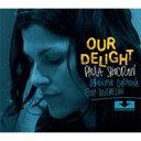 藝人名: P - Paula Shocron / Our Delight 輸入盤 【CD】