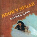 Artist Name: C - 【送料無料】 Clydie King / Brown Sugar Featuring Clydie King 輸入盤 【CD】