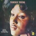 Artist Name: T - Tommie Young / Do You Still Feel The Same Way 【CD】