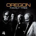 藝人名: O - Oregon オレゴン / Family Tree 輸入盤 【CD】