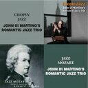艺人名: R - Romantic Jazz Trio ロマンティックジャズトリオ / Japan Jazz / Jazz Mozart 【CD】