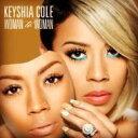 艺人名: K - Keyshia Cole キーシャコール / Woman To Woman 輸入盤 【CD】