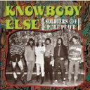 Artist Name: K - Knowbody Else / Soldiers Of Pure Peace (+book) 輸入盤 【CD】