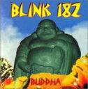 Artist Name: B - Blink182 ブリンク182 / Buddah 輸入盤 【CD】