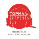 DJ RS & KOSUKE ADAM / Topman Supports Djs Presents Vol.00 Mixed By Dj Rs & Kosuke Ada 【CD】