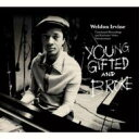 艺人名: W - 【送料無料】 Weldon Irvine ウェルドンアービン / Young, Gifted And Broke 【CD】