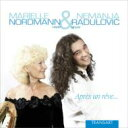 作曲家名: Na行 - ネマニャ・ラドゥロヴィチ / 夢のあとに〜ヴァイオリンとハープによる名曲集 ラドゥロヴィチ、ノールマン 輸入盤 【CD】
