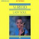Artist Name: V - Vi Redd バイレッド / Lady Soul 【CD】