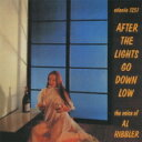 Artist Name: A - Al Hibbler / After The Lights Go Down Low 【CD】