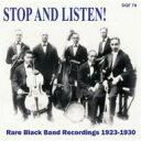 精選輯 - 【送料無料】 Stop & Listen: Rare Black Band 1923-1930 輸入盤 【CD】