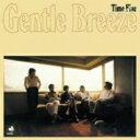 艺人名: T - TIME FIVE / Gentle Breeze 【CD】