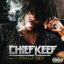 藝人名: C - Chief Keef / Finally Rich 輸入盤 【CD】