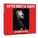 Artist Name: S - Sister Rosetta Tharpe / Up Above My Head 輸入盤 【CD】