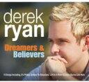 【送料無料】 Derek Ryan / Dreamers & Believers 輸入盤 【CD】