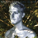 艺人名: N - Nightlands / Oak Island 輸入盤 【CD】