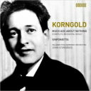作曲家名: Ka行 - 【送料無料】 Korngold コルンゴルト / 組曲『から騒ぎ』、シンフォニエッタ ヨン・ストゥールゴールズ & ヘルシンキ・フィル 輸入盤 【CD】