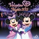 Disney / 東京ディズニーシー バレンタイン・ナイト ...