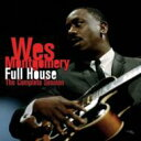 Wes Montgomery ウェスモンゴメリー / Full House: Complete Session 輸入盤 【CD】