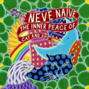 Artist Name: N - Neve Naive / Inner Peace Of Cat And Bird 輸入盤 【CD】