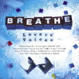 【送料無料】 BREATHE / Lovers' Voices 〜松尾潔作品COVER BEST〜 (CD+DVD) 【CD】
