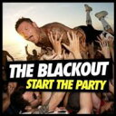 藝人名: B - Blackout (Punk) / Start The Party 輸入盤 【CD】