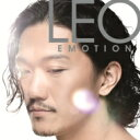 LEO / EMOTION 【CD】